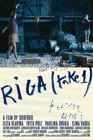 Riga (Take One)